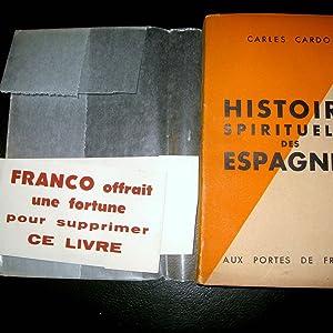 Histoire spirituelle des Espagnes. Etude historico-psychologique du peuple espagnol.: CARDO, Carles