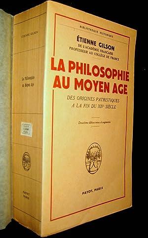 La Philosophie au Moyen Age, des origines patristiques à la fin du XIV-ème siè...