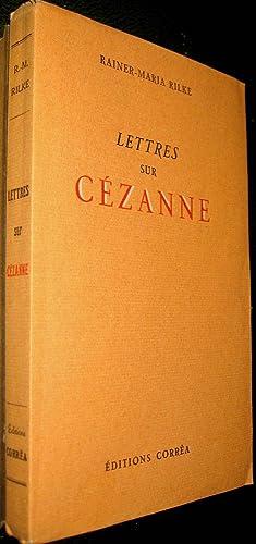 Lettres sur Cézanne.: RILKE, Reiner Maria