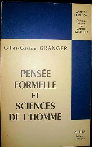Pensée formelle et sciences de l'homme.: GRANGER, Gilles-Gaston