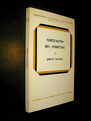 Nietzsche en miettes.: BOUDOT, Pierre