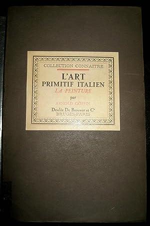 L'Art primitif italien. La peinture.: GOFFIN, Arnold