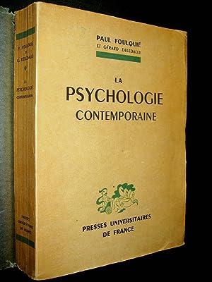 La Psychologie contemporaine.: FOULQUIE, Paul avec la collaboration de Gérad DELEDALLE