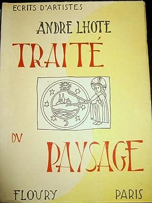 Traité du paysage.: LHOTE, André