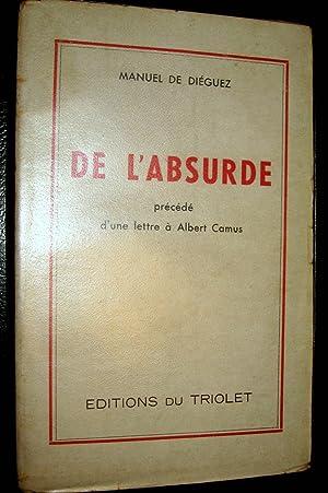De l'absurde. Précédé d'une Lettre à Albert Camus.: DIEGUEZ, ...