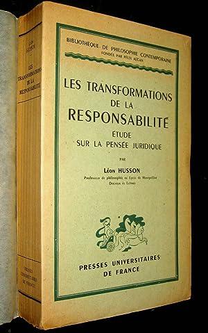 Les Transformations de la responsabilité. Etude sur la pensée juridique.: HUSSON, ...