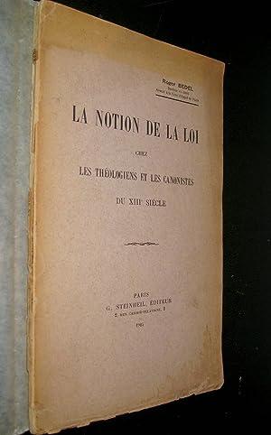 La Notion de la loi chez les théologiens et les canonistes du XIIIe siècle.: BEDEL, ...