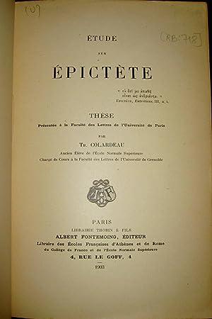 Etude sur Epictète.: COLARDEAU, Th.