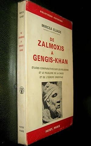 De Zalmoxis à Gengis-Khan. Etudes comparatives sur les religions et le folklore de la Dacie ...