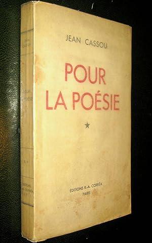 Pour la poésie.: CASSOU, Jean