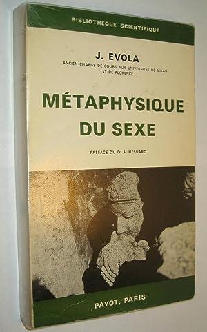 Métaphysique du sexe.: EVOLA, J.