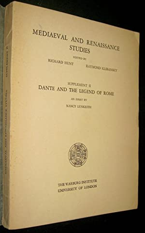 Dante and the Legend of Rome. Edited as Supplement of Medieval and Renaissance Studies.: LENKEITH, ...