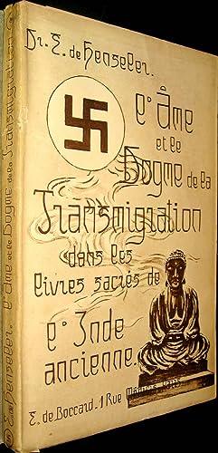 L'Ame et le dogme de la transmigration dans les livres sacrés de l'Inde ancienne.:...