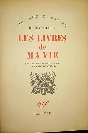 Les Livres de ma vie. [= Books: MILLER, Henry