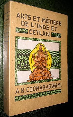 Les Arts et métiers de l'Inde et Ceylan.: COOMARASWAMY, Ananda, K.