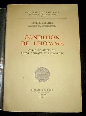 Condition de l'homme. Essai de synthèse philosophique et religieuse.: MIEVILLE, H.-L.