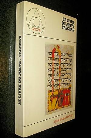 Yaschar Sepher Haiyaschar. Le Livre du juste.: ANONYME