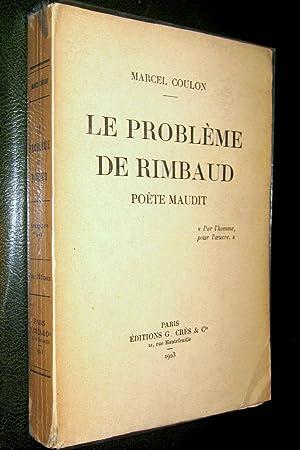 Le Problème de Rimbaud, poète maudit.: COULON, Marcel