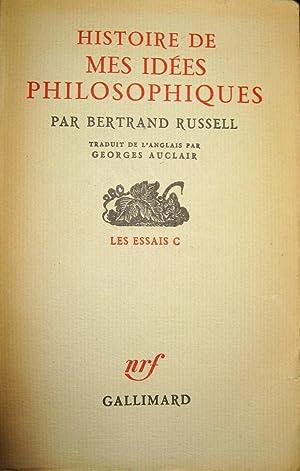 Histoire de mes idées philosophiques: RUSSELL, Bertrand