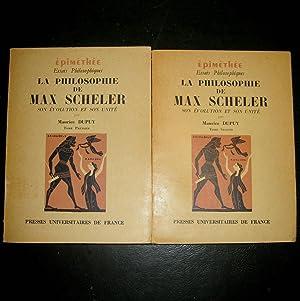 La Philosophie de Max Scheler. Son évolution et son unité. Tome premier : La Critique...