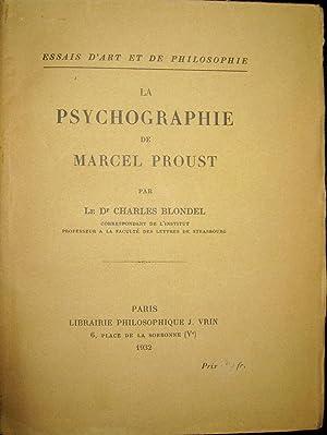 La Psychographie de Marcel Proust.: BLONDEL, Charles