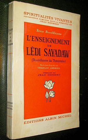 L'ENSEIGNEMENT DE LÊDI SAYADAW (Bouddhisme du Théravâda)