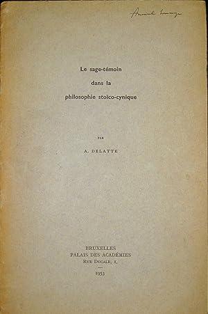 Le sage-témoin dans la philosophie stoïco-cynique: DELATTE, André