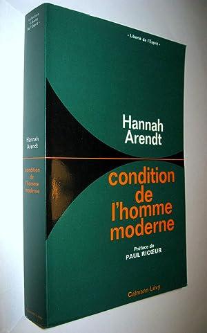Condition de l'homme moderne.: ARENDT, Hannah