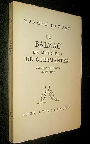 Le Balzac de Monsieur de Guermantes.: PROUST, Marcel