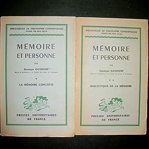 Mémoire et personne. T. I La mémoire concrète. T. II Dialectique de la m&...