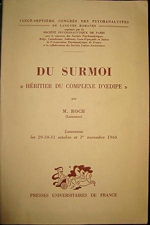 Du Surmoi héritier du complexe d'Oedipe: ROCH, M.