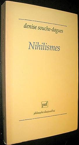 Nihilismes: SOUCHE-DAGUES, Denise