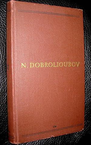 Essais critiques: DOBROLIOUBOV, N.