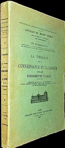 La Théorie de la connaissance et la logique chez les bouddhistes tardifs.: STCHERBATSKY, Th.