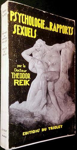 Psychologie des rapports sexuels. Amour et sexe.: REIK, Theodor