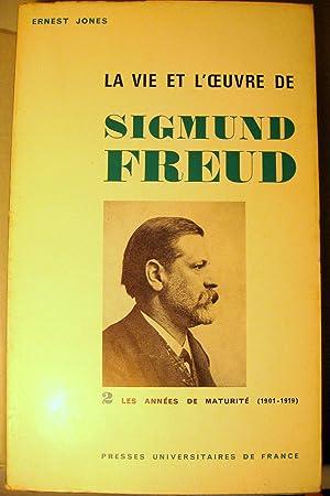 La Vie et l'Oeuvre de Sigmund Freud. I : La Jeunesse (1856-1900) II : Les Années de ...