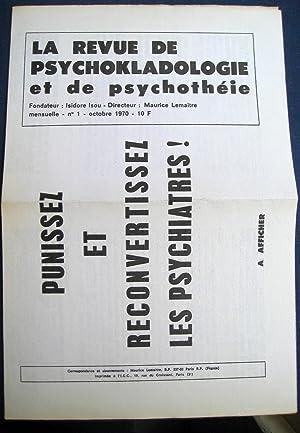 La Revue de Psychokladologie et de Psychothéie. Contient la Lettre au Président de la...