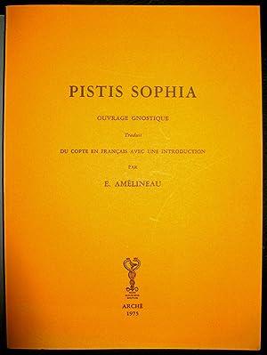 Pistis - Sophia. Ouvrage gnostique de Valentin.: AMELINEAU, E. (Trad.).