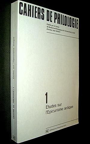 Cahiers de Philologie vol. 1. Etudes sur l'Epicurisme antique: BOLLACK, Jean et André LAKS (...