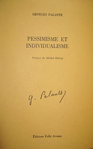 Pessimisme et individualisme: PALANTE, Georges