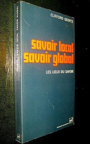 Savoir local, savoir global. Les lieux du savoir.: GEERTZ, Clifford