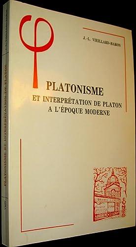 Platonisme et interprétation de Platon à l'époque moderne: ...