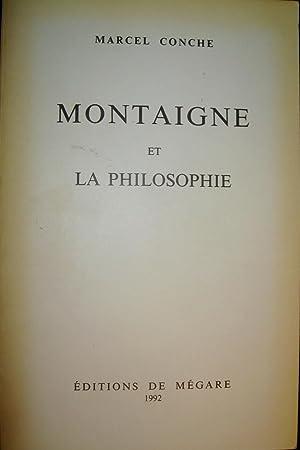 Montaigne et la philosophie.: CONCHE, Marcel