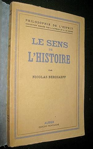 Le sens de l'histoire. Essai d'une philosophie de la destinée humaine: BERDIAEFF, ...