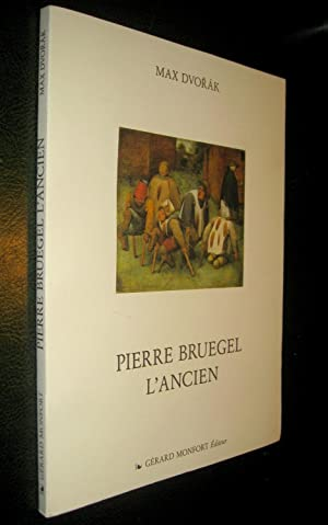 Pierre Bruegel l'Ancien.: DVORAK, Max