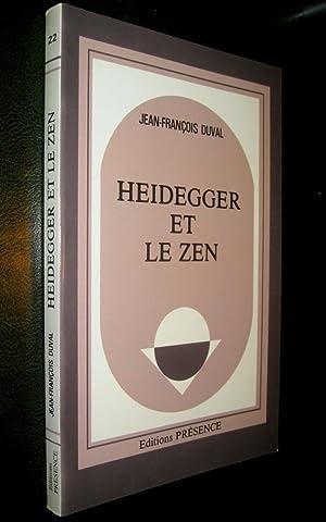 Heidegger et le Zen: DUVAL, Jean-François