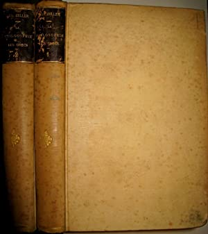 La Philosophie des Grecs considérée dans son développement historique. Premi&...