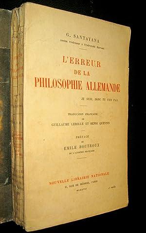 L'erreur de la philosophie allemande.: SANTAYANA, G.