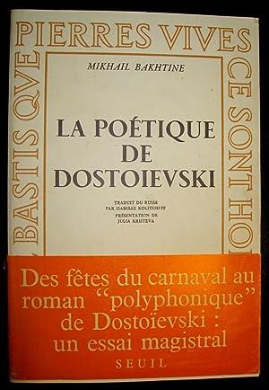 La Poétique de Dostoïevski.: BAKHTINE, Mikhail
