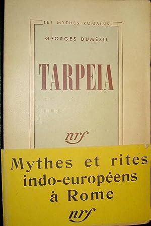 Tarpeia. Essai de philologie comparative indo-européenne.: DUMEZIL, Georges